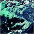 Down In June: COVERS...DEATH IN JUNE