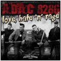 A.D.A.C. 8286: LOVE, HATE 'N' RAGE