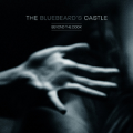 Bluebeard's Castle, The: BEYOND THE DOOR CD