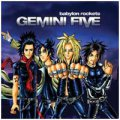 Gemini Five: BABYLON ROCKETS
