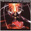 Future Sound Of London: FROM THE ARCHIVES V.3