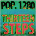Pop. 1280: THIRTEEN STEPS 7''