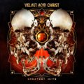 Velvet Acid Christ: GREATEST HITS CD