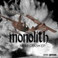 Monolith: NEAR CRASH LP