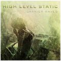 High Level Static: CARRIER WAVES
