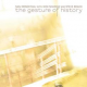 Sam Rosenthal/ Nick Shadow / Steve Roach: GESTURE OF HISTORY, THE CD