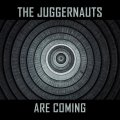 Juggernauts, The: ...ARE COMING CD