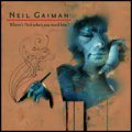 Neil Gaiman: WHERE'S NEIL WHEN YOU NEED HIM?