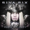 Siva Six: DAWN OF DAYS CD