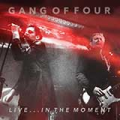 Gang of Four: LIVE... IN THE MOMENT VINYL 2XLP