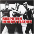 Rasputeen / Catholic Boys in Heavy Leather: RASPUTEEN IN HEAVY LEATHER CD