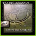 Cruxshadows, The: ECHOES AND ARTIFACTS