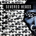 Severed Heads: STRETCHER VINYL 2XLP