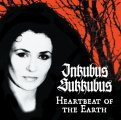 Inkubus Sukkubus: HEARTBEAT OF THE EARTH Reissue CD