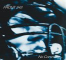Front 242: NO COMMENT + POLITICS OF PRESSURE (LTD ED ORANGE/BLACK & SILVER VINYL 2XLP + CD)