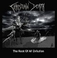 Christian Death: ROOT OF ALL EVILUTION, THE CD