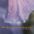 Alio Die & Lorenzo Montana: THRESHOLD OF BEAUTY, THE CD