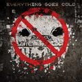 Everything Goes Cold: BLACK OUT THE SUN
