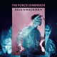 Force Dimension, The: DEUX EX MACHINA (2019) VINYL 2XLP
