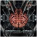 Organic Cage: BRAIN SURGERY MACHINE