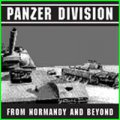 Panzer Division: FROM NORMANDY AND BEYOND