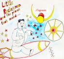 Rapoon: LITTLE ROCKETMAN AND THE PLANET THAT MOVED...CD