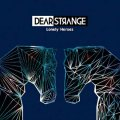 Dear Strange: LONELY HEROES CD