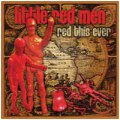 Red This Ever: LITTLE RED MEN