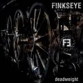 Finkseye: DEADWEIGHT CD