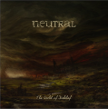 Neutral: WORLD OF DISBELIEF, THE (LIMITED) VINYL LP (Pre-Order, Expected Early December)