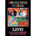 Revolting Cocks: LIVE! YOU GODDAMNED SON OF A BITCH DVD