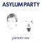 Asylum Party: PICTURE ONE VINYL LP