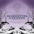 Various Artists: Silhouettes & Statues: Gothic Revolution 1978-1986 5CD