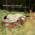 Black Tape For A Blue Girl: THESE FLEETING MOMENTS CD
