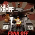 Void Kampf: FUNK OFF CD