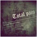 Total Pain Kollapz: SURVIVE THE EVERYDAY