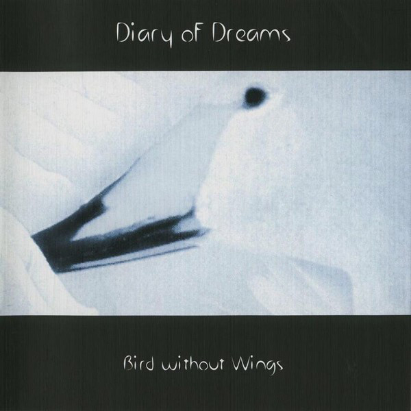 Diary of Dreams: BIRD WITHOUT WINGS