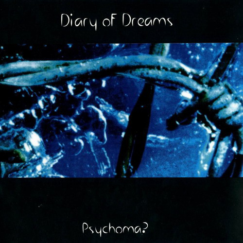 Diary of Dreams: PSYCHOMA?