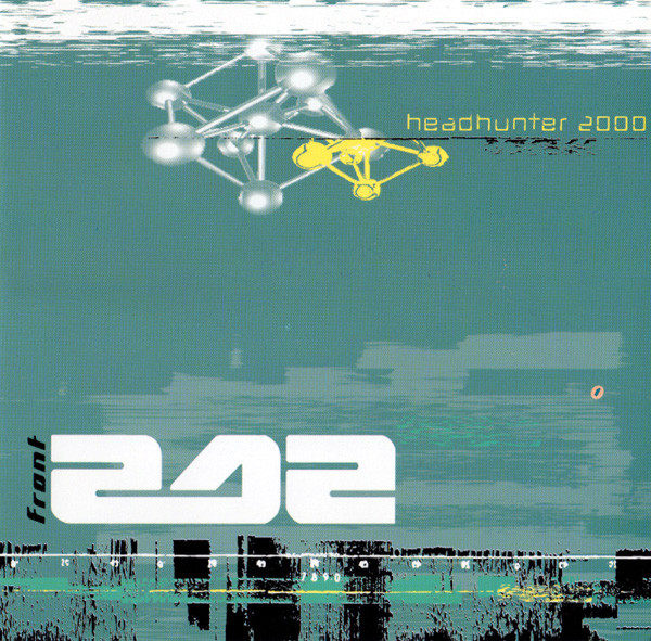 Front 242: HEADHUNTER 2000