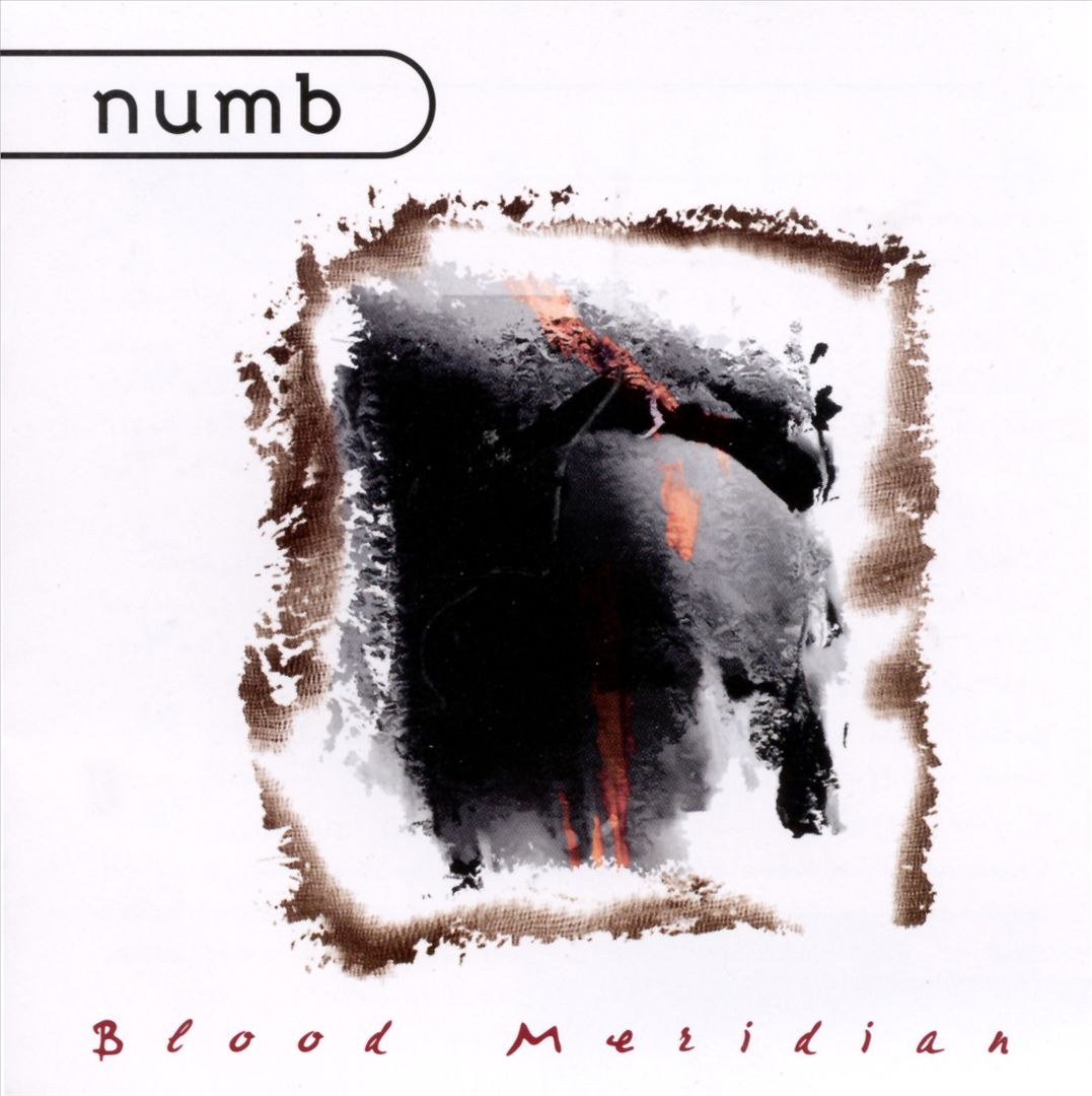 Numb: BLOOD MERIDIAN